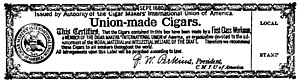 Cigar Makers' International Union - CMIU labels were affixed to boxes of union-made cigars as a means of informing consumers of their origin.