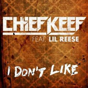 I Don't Like - Image: Chief Keef I Don't Like