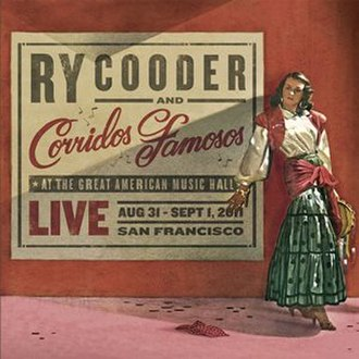 Live in San Francisco (Ry Cooder and Corridos Famosos album) - Image: Cooder Live in San Francisco