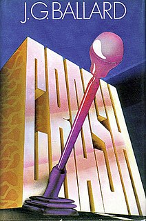 <i>Crash</i> (Ballard novel) 1973 novel by J. G. Ballard