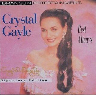 <i>Best Always</i> 1993 studio album by Crystal Gayle