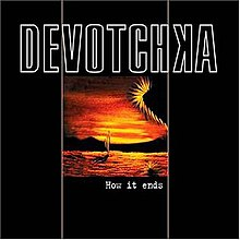 DeVotchKa - How it Ends.jpg
