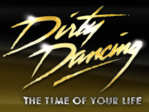Dirty Dancing: The Time of Your Life - Image: Dirty Dancing The Time of Your Life