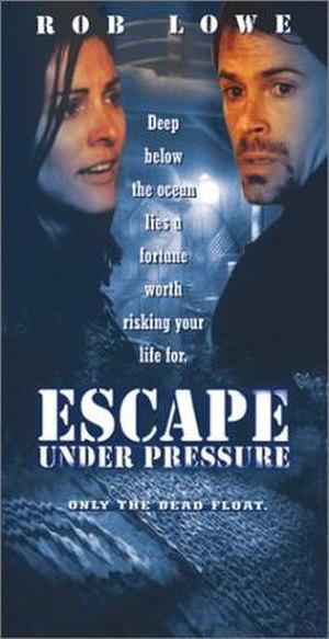 Escape Under Pressure - Movie Poster