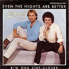Even the Nights Are Better - Air Supply.jpeg