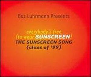 Wear Sunscreen - Image: Everybody'sfreetowea rsunscreen