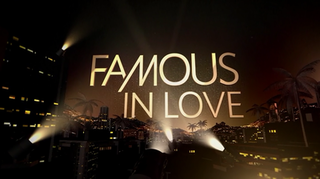 <i>Famous in Love</i> TV Series
