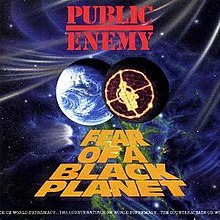 [Image: 220px-Fear_of_a_Black_Planet.jpg]