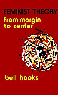 <i>Feminist Theory: From Margin to Center</i> Book by bell hooks