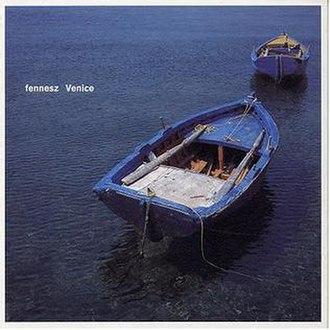 Venice (album) - Image: Fennesz Venice cover