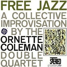 Free Jazz - A Collective Improvisation.jpg