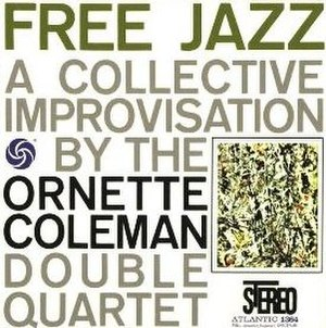 Free Jazz: A Collective Improvisation - Image: Free Jazz A Collective Improvisation