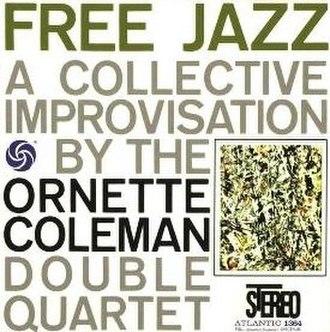 Free Jazz: A Collective Improvisation - Image: Free Jazz A Collective Improvisation