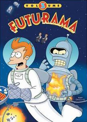 Futurama (season 3) - The original Volume Three home release.