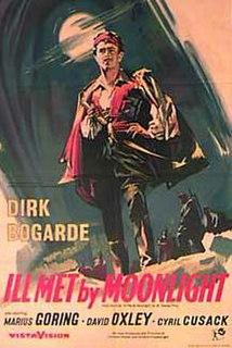 <i>Ill Met by Moonlight</i> (film) 1957 film by Emeric Pressburger, Michael Powell