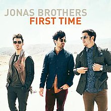 Jonas Brothers First Time.jpg