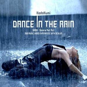 Dance in the Rain (Kumi Koda song) - Image: Koda Kumi Dance In The Rain