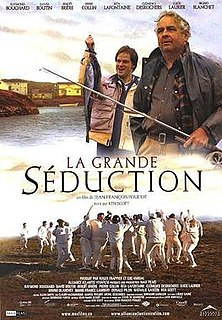 <i>Seducing Doctor Lewis</i> 2003 film by Jean-François Pouliot