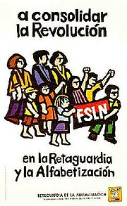 "1979 FSLN poster. Text of the image: ""Consolidate the Revolution in the rearguard and with literacy."" (Spanish: a consolidar la Revolución en la Retaguardia y la Alfabetización)"