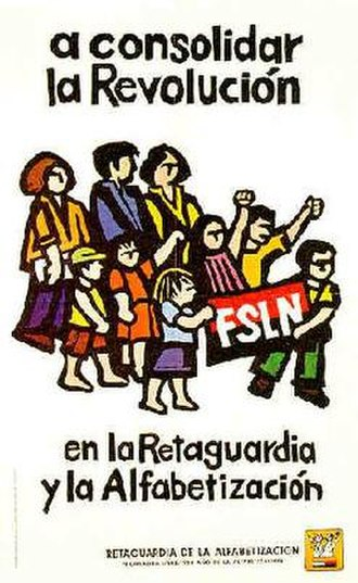 "Sandinista National Liberation Front - 1979 FSLN poster. Text of the image: ""Consolidate the Revolution in the rearguard and with literacy."" (Spanish: a consolidar la Revolución en la Retaguardia y la Alfabetización)"