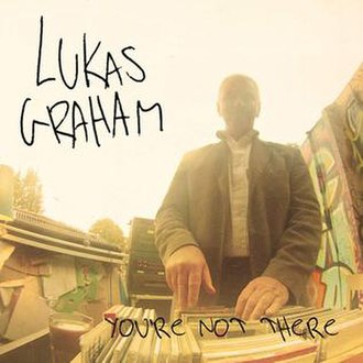 You're Not There - Image: Lukas Graham Youre Not There