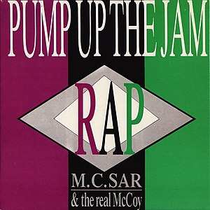 Pump Up the Jam - Image: M.C. Sar & The Real Mc Coy Pump Up The Jam