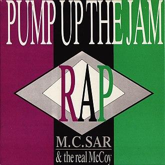Pump Up the Jam - Image: M.C. Sar & The Real Mc Coy Pump Up The Jam