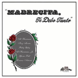 Madrecita, Te Debo Tanto - Image: Madrecita, Te Debo Tanto cover