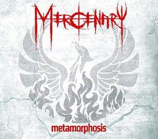 <i>Metamorphosis</i> (Mercenary album) 2011 studio album by Mercenary
