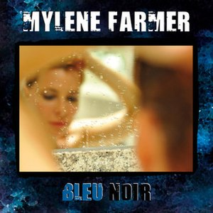 Bleu noir - Image: Mylenefarmer bleu noir