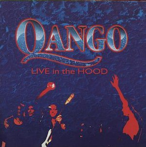 Qango (band) - Live in the Hood