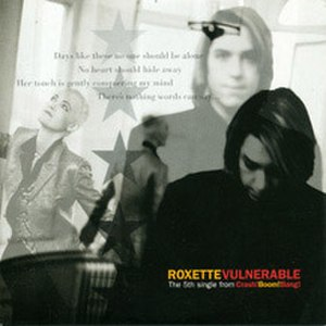 Vulnerable (song) - Image: Roxette Vulnerable