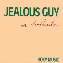 Roxy Music - Jealous Guy.png