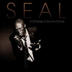 Soul (Seal album) - A Change Is Gonna Come – Single Cover