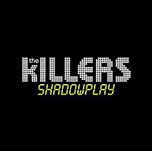 Shadowplay (song) - Wikipedia