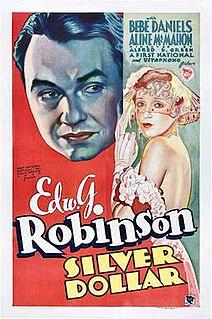 <i>Silver Dollar</i> (film) 1932 film by Alfred E. Green