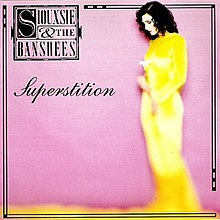 Siouxsie & the Banshees Superstition.jpg