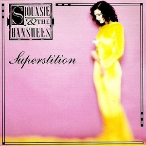 Superstition (Siouxsie and the Banshees album) - Image: Siouxsie & the Banshees Superstition