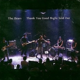 Thank You Good Night Sold Out - Image: The Dears Thank You Good Night Sold Out