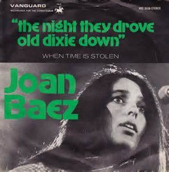 The Night They Drove Old Dixie Down - Image: The Night They Drove Old Dixie Down Joan Baez