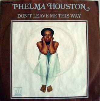 Don't Leave Me This Way - Image: Thelma Houston Don't Leave Me This Way single cover