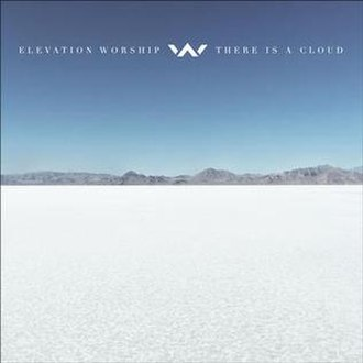There Is a Cloud - Image: There Is a Cloud by Elevation Worship