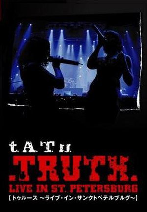 Truth: Live in St. Petersburg - Image: Truthtatu