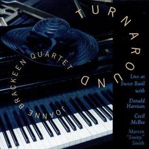 Turnaround (Joanne Brackeen album) - Image: Turnaround (Joanne Brackeen album)