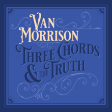 Van Morrison - Three Chords & the Truth.png
