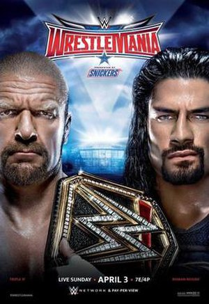 WrestleMania 32 - Promotional poster featuring WWE World Heavyweight Champion Triple H and Roman Reigns