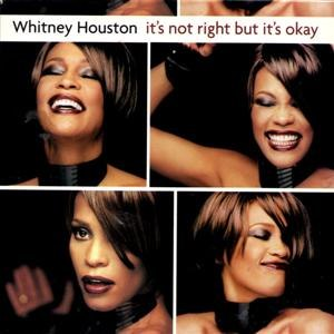 It's Not Right but It's Okay - Image: Whitney Houston – It's Not Right but It's Okay