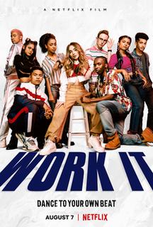 <i>Work It</i> (film) 2020 American comedy film