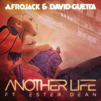 Another Life (Afrojack and David Guetta song) - Image: Afrojack and David Guetta Another Life