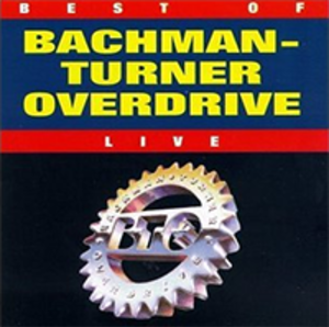 Best of Bachman–Turner Overdrive Live - Image: Bachman Turner Overdrive Best of Bachman Turner Overdrive Live Coverart